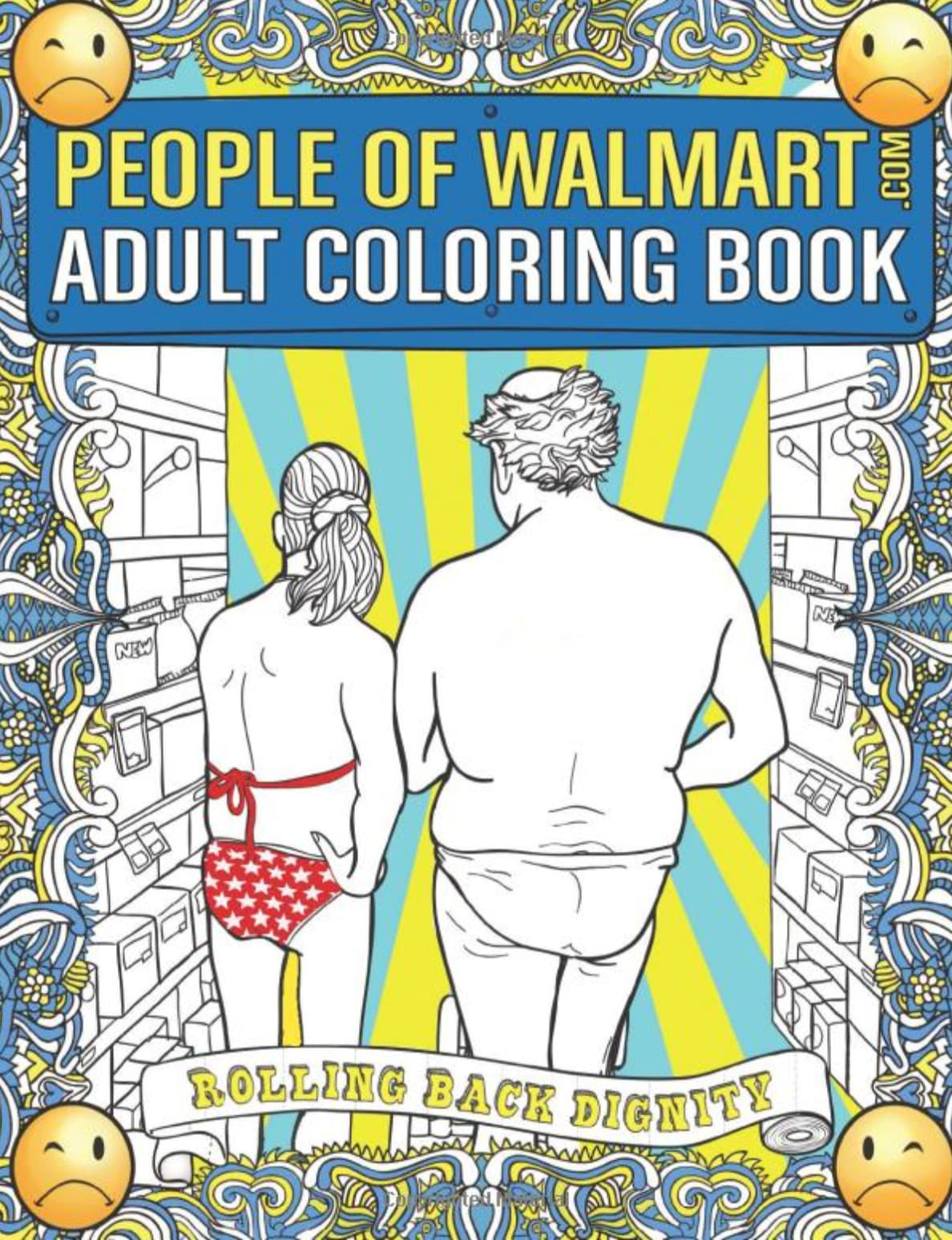 The People of Walmart Coloring Book 2